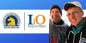 David Canter of Fidelity and Eric Clarke of Orion to Run in 2020 Virtual Boston Marathon for Invest in Others Charitable Foundation This September
